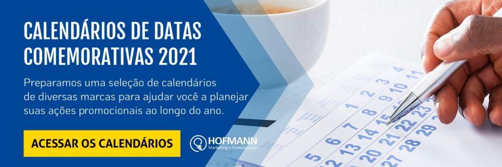 Calendários de Datas Comemorativas 2021