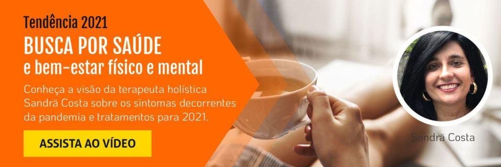 Tendência 2021: busca por saúde e bem-estar
